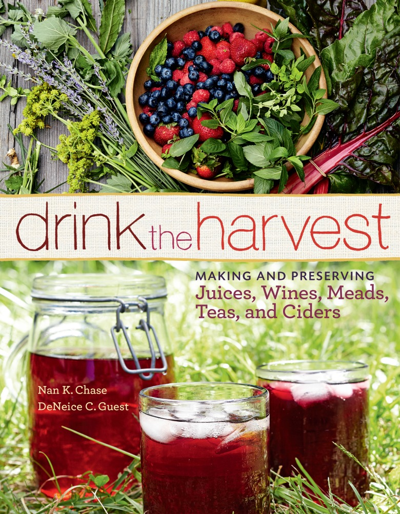 Drink the Harvest includes recipes for everything from DIY bloody mary mixer to dandelion wine.