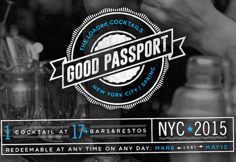 Good-Passports-LOADed-Cocktails-BoozeMenus-2015-NYC